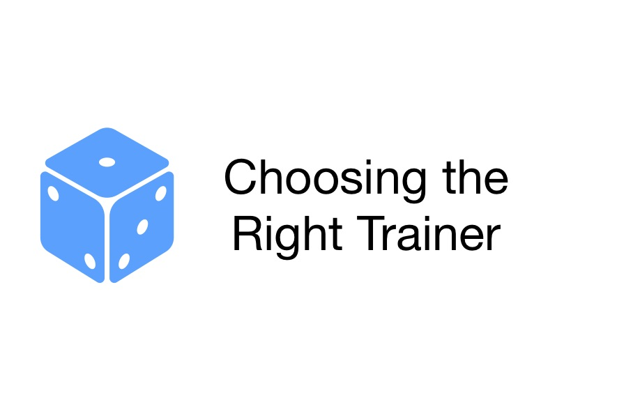 The Right Trainer?